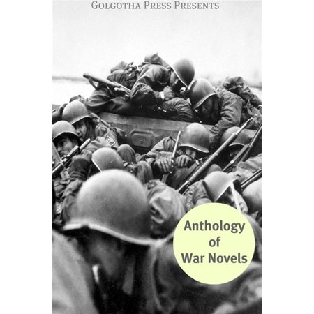 The Anthology Of War Novels - eBook (The Norton Anthology Of Latino Literature Ebook)