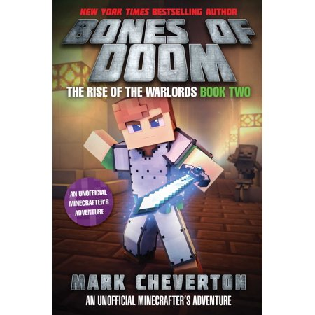 Bones of Doom : The Rise of the Warlords Book Two: An Unofficial Minecrafter's