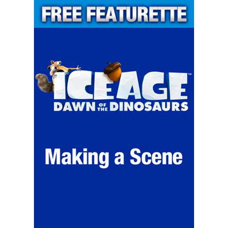 Ice Age: Dawn of Dinosaurs - Making a Scene (Featurette) (Vudu Digital Video on Demand)