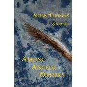 Among Angelic Orders