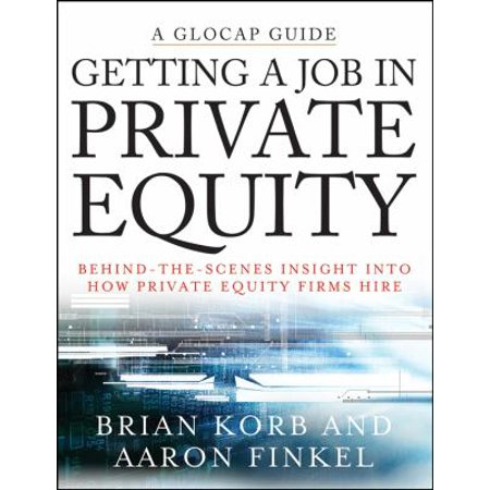 Getting A Job In Private Equity  Behind The Scenes Insight Into How Private Equity Firms Hire