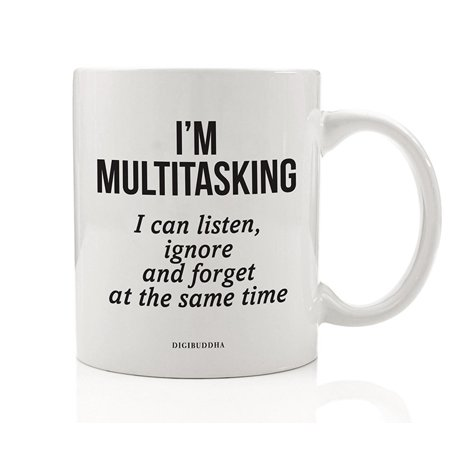MULTITASKING Coffee Mug Sarcastic Gift Idea for Busiest Ignorant Person You Know Funny Birthday Christmas Present for Friend Manager Boss Office Coworker 11oz Ceramic Coffee Tea Cup Digibuddha DM0687 ()