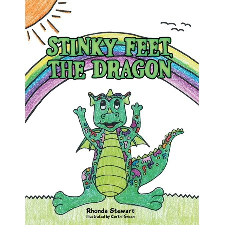 Stinky Feet, the Dragon - eBook