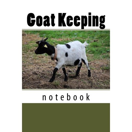 Goat Keeping: 150 Page Lined Notebook (Paperback)