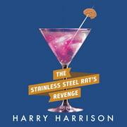 Stainless Steel Rat's Revenge, The - Audiobook