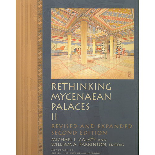 Rethinking Mycenaean Palaces II: Revised and Expanded Second Edition