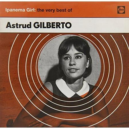 Ipanema Girl: The Very Best of (CD) (Best Of Astrud Gilberto)
