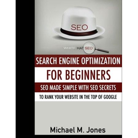Seo  Search Engine Optimization For Beginners   Seo Made Simple With Seo Secrets