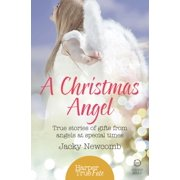 A Christmas Angel: True Stories of Gifts from Angels at Special Times (HarperTrue Fate – A Short Read) - eBook