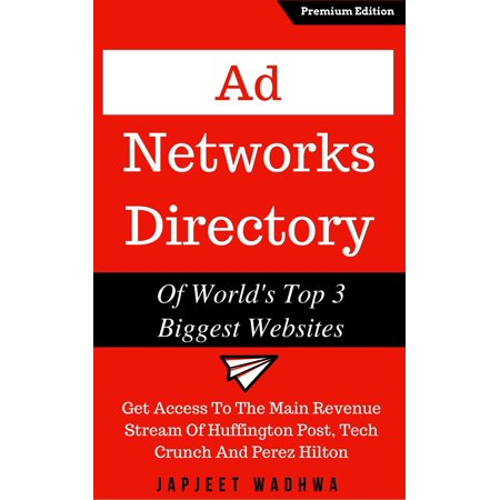 Ad Networks Directory Of World's Top 3 Biggest Websites - (Best Interstitial Ad Network)