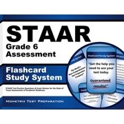 Staar Grade 6 Assessment Flashcard Study System: Staar Test Practice Questions & Exam Review for the State of Texas Assessments of Academic Readiness