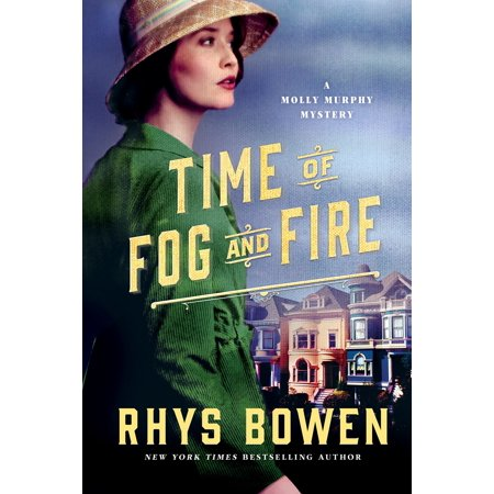 Time of Fog and Fire : A Molly Murphy Mystery