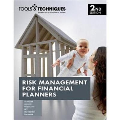 Risk Management for Financial Planners, 2nd Edition -