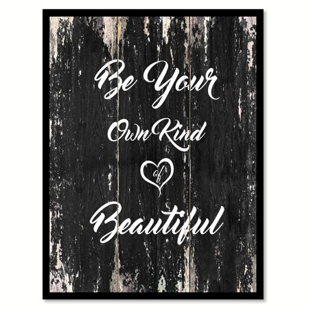 Be Your Own Kind Of Beautiful Inspirational Quote Saying Black Canvas Print Picture Frame Home Decor Wall Art Gift Ideas 13