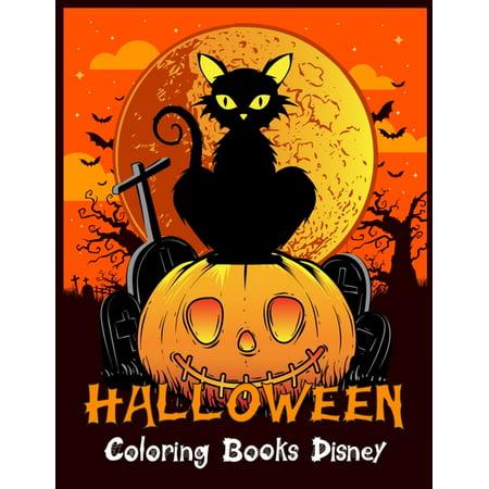 Disney Halloween Haunts (Halloween Coloring Books Disney: Best Halloween Designs Including Witches, Ghosts, Pumpkins, Vampires, Haunted Houses, Zombies, Skulls, and)