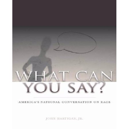 What Can You Say?: America's National Conversation on Race - image 1 of 1
