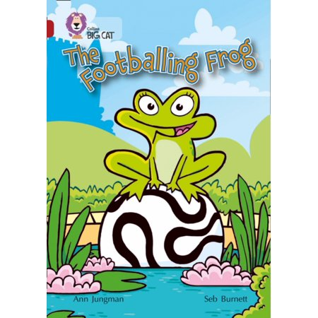 The Footballing Frog  Band 14 Ruby  Collins Big Cat   Band 14 Ruby Phase 5  Bk  13  Paperback