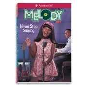 Melody: Never Stop Singing (Paperback)