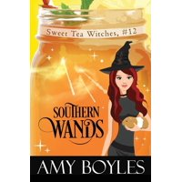 Sweet Tea Witch Mysteries: Southern Wands (Paperback)