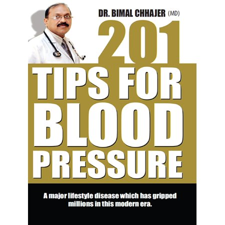 201 Tips to Control High Blood Pressure - eBook (Best Way To Control High Blood Pressure)