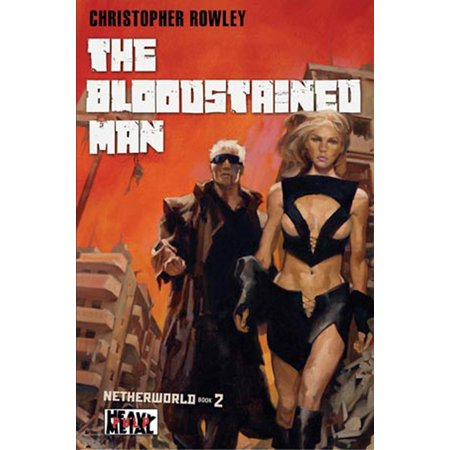 Heavy Metal Pulp: The Bloodstained Man : Netherworld Book