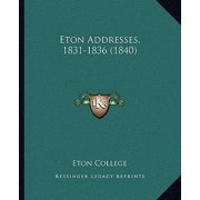 Eton Addresses, 1831-1836 (1840)