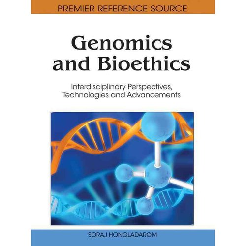 Genomics and Bioethics: Interdisciplinary Perspectives, Technologies and Advancements