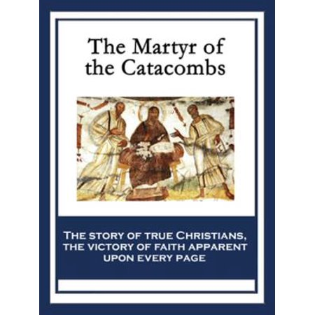 The Martyr of the Catacombs - - Catacombs Halloween