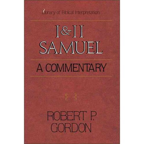 I & II Samuel: A Commentary