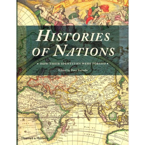 Histories of Nations: How Their Identities Were Forged