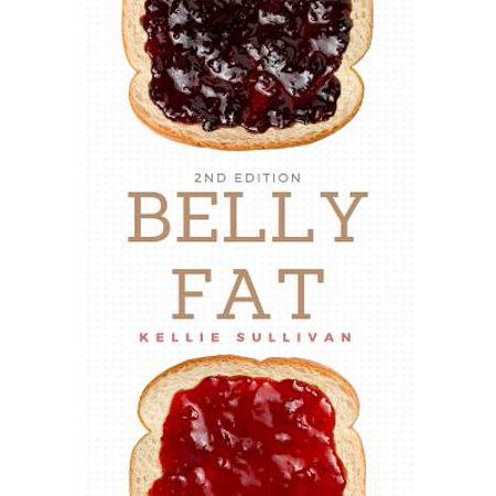 Belly Fat : 50 Easy Tips to Lose Belly Fat the Natural Way and Keep It Off for