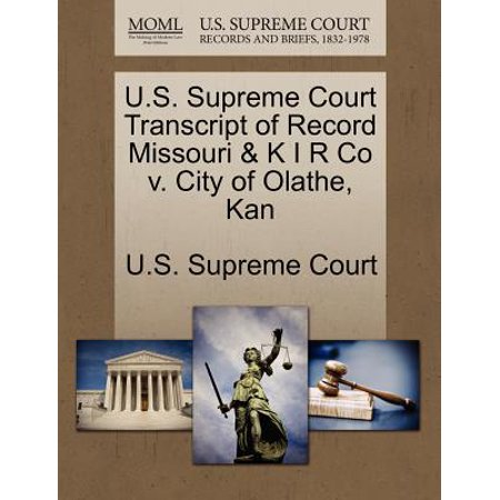 U.S. Supreme Court Transcript of Record Missouri & K I R Co V. City of Olathe, Kan