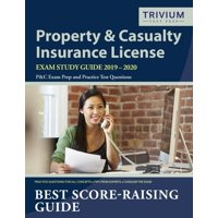 Property and Casualty Insurance License Exam Study Guide 2019-2020: P&c Exam Prep and Practice Test Questions (Paperback)