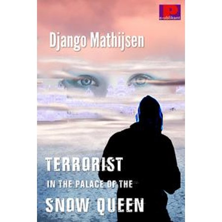 - Terrorist in the Palace of the Snow Queen - eBook