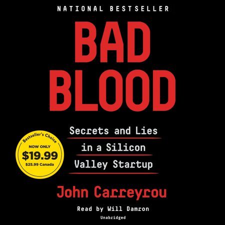 Bad Blood : Secrets and Lies in a Silicon Valley (Bloody Unicorns)