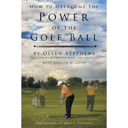 Best Lowest Price Online Shopping (How to Overcome the Power of the Golf Ball : Approach with Perfection: Learn How to Play Your Best Golf with the Least Amount of Effort, the Lowest)