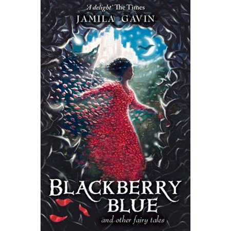Blackberry Blue : And Other Fairy Tales