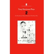 Tony Harrison Plays 2 - eBook