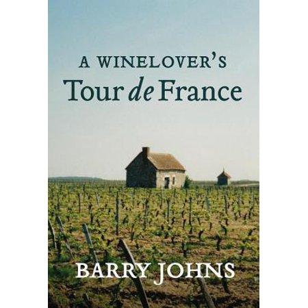 A Wine Lover's Tour de France - eBook