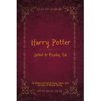Harry Potter Spell Book for Wizarding Kids: The Ultimate Spell book of Curses, Charms, Hexes, and Jinxes for Wizards Training (Paperback)