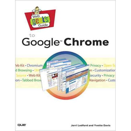 Web Geeks Guide To Google Chrome