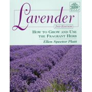 Herbs (Stackpole Books): Lavender: How to Grow and Use the Fragrant Herb (Paperback)