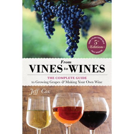 From Vines to Wines, 5th Edition - Paperback