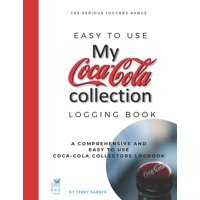 Coca-Cola Collection : Coke collectors logging book for coke bottles, memorabilia, signs and all coke collectables