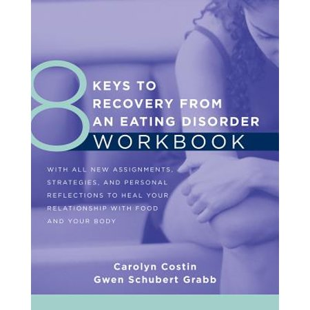 8 Keys to Recovery from an Eating Disorder Workbook (8 Keys to Mental Health) -