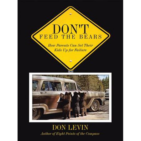 Don't Feed the Bears - eBook
