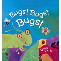 Bugs! Bugs! Bugs! (Hardcover)