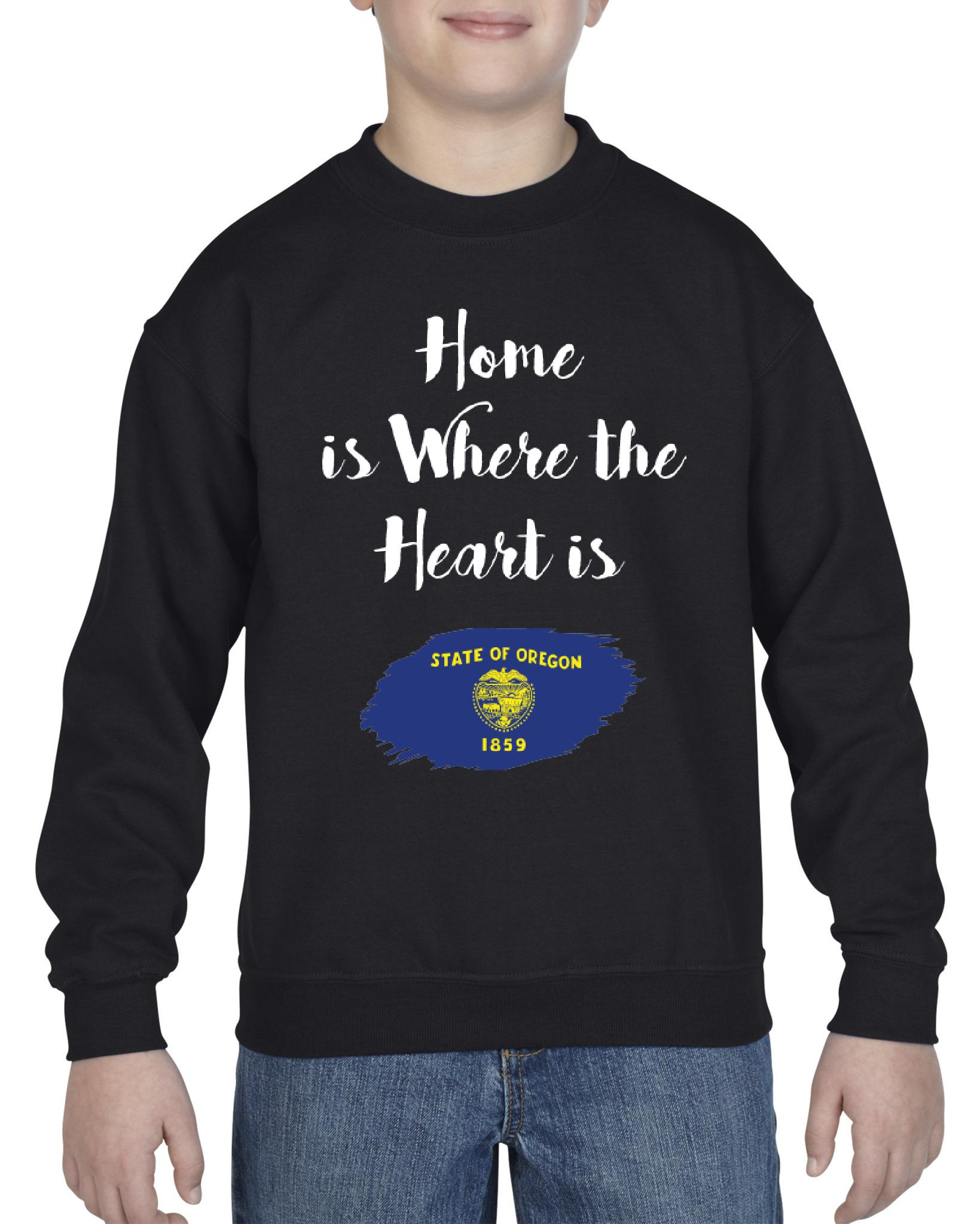 Home is Where the heart is Oregon Unisex Youth Crewneck Oregon Sweatshirts