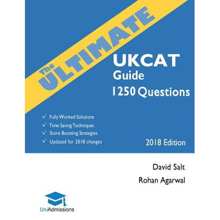 The Ultimate Ukcat Guide : 1250 Practice Questions: Fully Worked Solutions, Time Saving Techniques, Score Boosting Strategies, Includes New Decision Making Section, 2019 Edition (Games Strategies And Decision Making 2nd Edition Solutions)