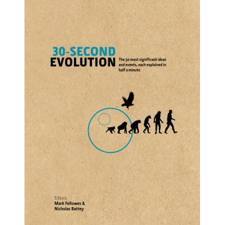 30-Second Evolution: The 50 Most Significant Ideas and Events Each Explained in Half a Minute (Hardcover) - Good Halloween Ideas Last Minute